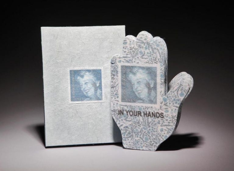In Your Hands. Text by Eleanor Roosevelt at the Tenth Anniversary of the Universal Declaration of Human Rights. Sande Wascher-James.