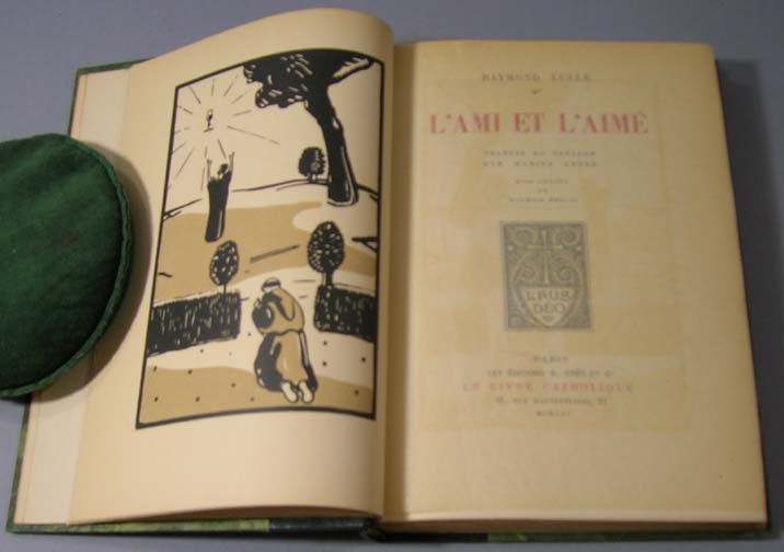 L'Ami et l'Aime. Translated from the Catalan by Marius Andre. Raymond Lulle.