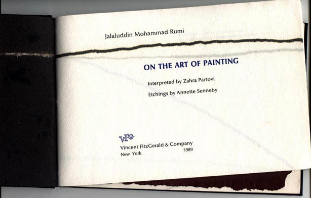 On the Art of Painting. Interpreted by Zahra Partovi. With 26 line etchings by Annette Senneby. FitzGerald, Vincent. Rumi Co., Jalaluddin Mohammad.