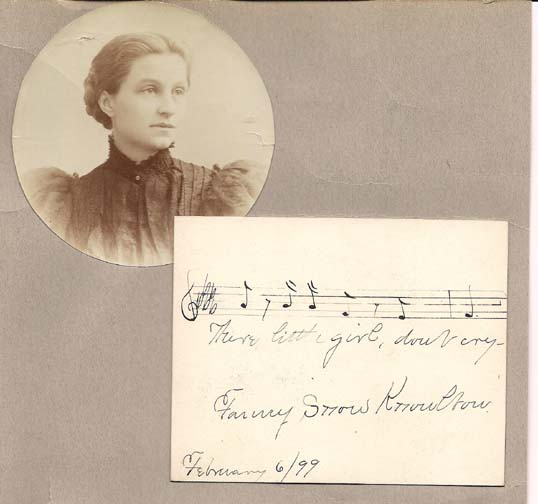 """Autograph Musical Quotation """"There little girl, don't cry"""" by Fannie Knowlton. Fannie Snow Knowlton."""
