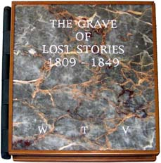 The Grave of Lost Stories. William T. CoTangent Press. Vollmann.