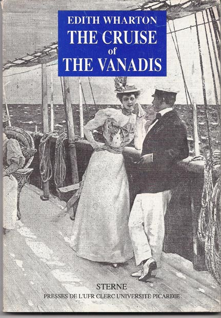 The Cruise of the Vanadis. Introduction by Claudine Lesage. Edith Wharton.
