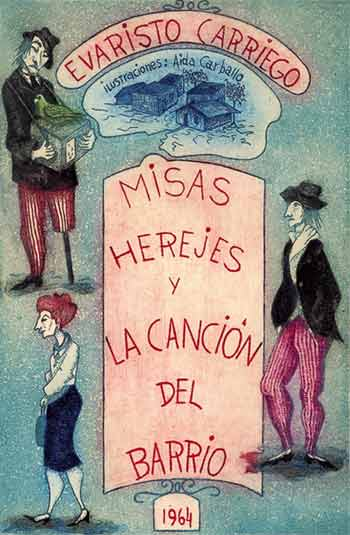Misas Herejes - La Cancion Del Barrio. (Heretic Masses - The Neighbourhood's Song). Evaristo Ediciones Dos Amigos. Carriego.