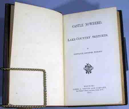 Castle Nowhere: Lake-Country Sketches. Constance Fenimore Woolson.