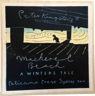 Mackerel Beach ... A Winters Tale. Peter Kingston