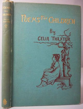 Poems for Children...With Illustrations by Miss A. G. Plympton. Celia Thaxter.