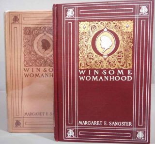 Winsome Womanhood: Familiar Talks on Life and Conduct. Margaret E. Sangster