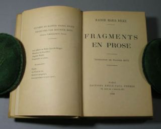 Fragments en prose. Translated by Maurice Betz. Rainer Maria Rilke