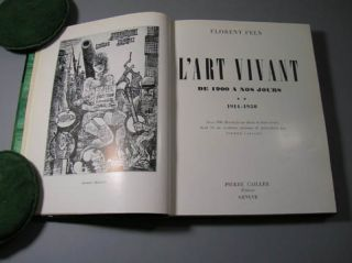 L'Art vivant, de 1900 a nos jours, 1914-1950. Two Volumes in One. Florent Fels