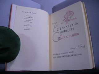 An Alphabet for Gourmets. Illustrated by Marvin Bileck. Fisher, ary, rances, ennedy