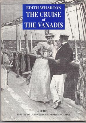 The Cruise of the Vanadis. Introduction by Claudine Lesage. Edith Wharton