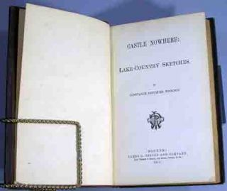 Castle Nowhere: Lake-Country Sketches. Constance Fenimore Woolson